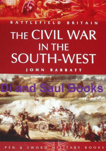 The Civil War in the South-West, by John Barratt